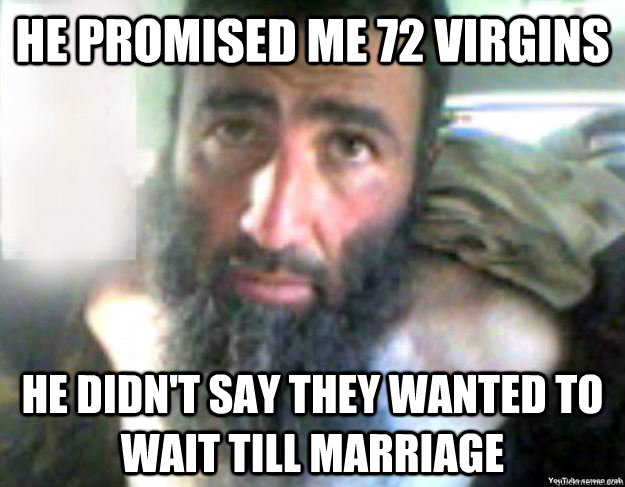 Funny Memes Marriage : 35 most funniest terrorists meme pictures on the internet