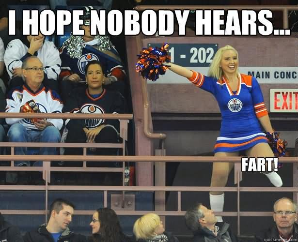 I Hope Nobody Hears Fart Funny Cheerleading Meme Image