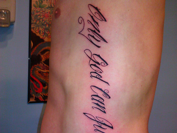 Quote Tattoos On Side For Men
