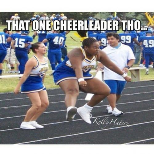 That One Cheerleader Tho Funny Meme Picture