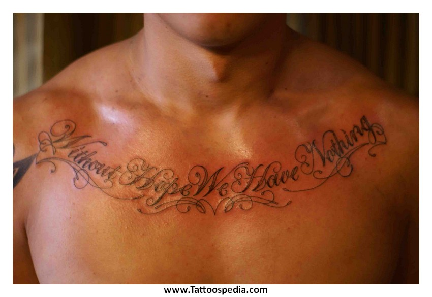 Without Hope We Have Nothing Quote Tattoo On Man Chest