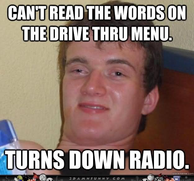 Funny Meme Words : Can t read the words on drive thru menu funny high