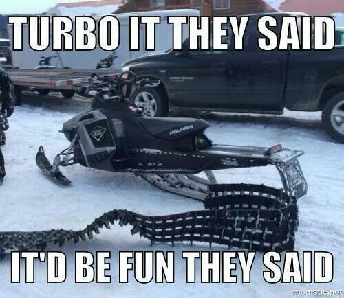 Funny Sled Meme Turbo It They Said ItD Be Fun They Said Picture 25 most funniest sled meme pictures on the internet