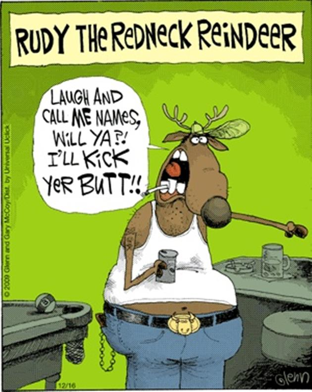 Rudy The Redneck Reindeer Funny Meme Picture