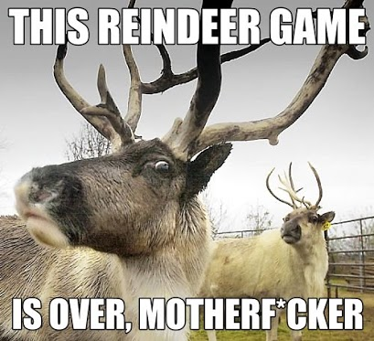 This-Reindeer-Game-Is-Over-Funny-Meme-Ph