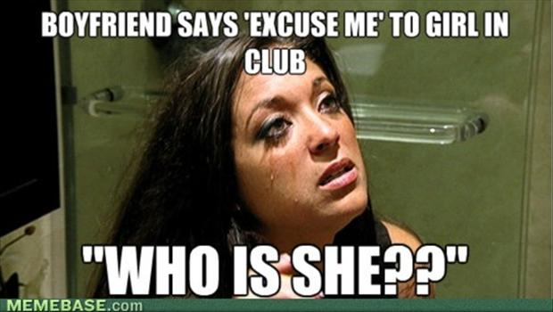 Funny Meme For Girl : Boyfriend says excuse me to girl in club funny girlfriend meme image
