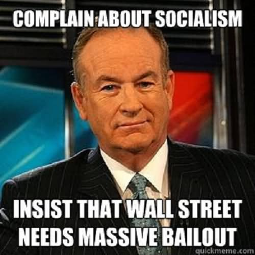 [Image: Complain-About-Socialism-Insist-That-Wal...icture.jpg]