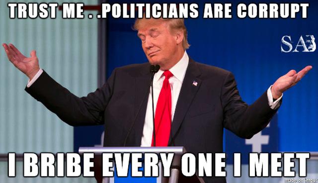 Donald Trump Say Trust Me.. Politicians Are Corrupt Very Funny Picture