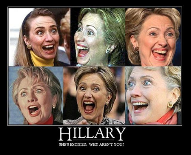 Funny Hillary Clinton Meme She's Excited Why Aren't You Picture