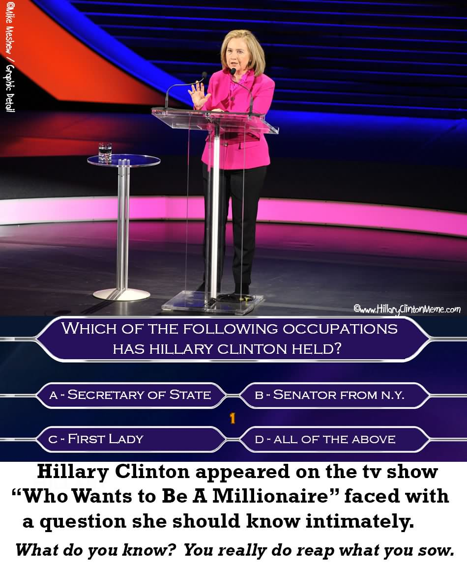Hillary Clinton Appeared On The Tv Show Who Wants To Be A Millionaire Funny Hillary Clinton Meme Image