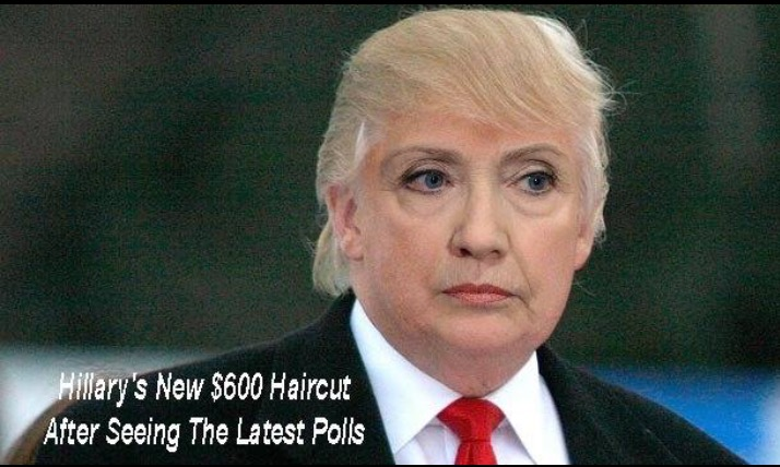 Hillary's New Dollar 600 Haircut After Seeing The Latest Polls Funny Hillary Clinton Meme Picture