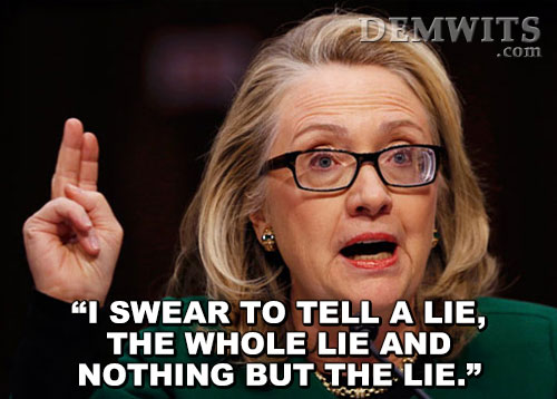 I Swear To Tell A Lie The Whole And Nothing But The Lie Funny Hillary Clinton Meme Photo