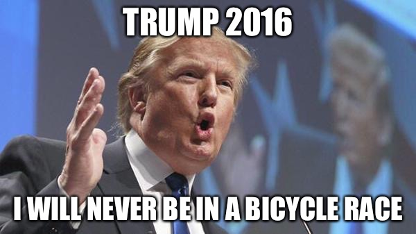 Image of: Will Never Be In Bicycle Race Funny Donald Trump Meme Picture Askideascom 45 Very Funny Donald Trump Meme Images And Photos Of All The Time