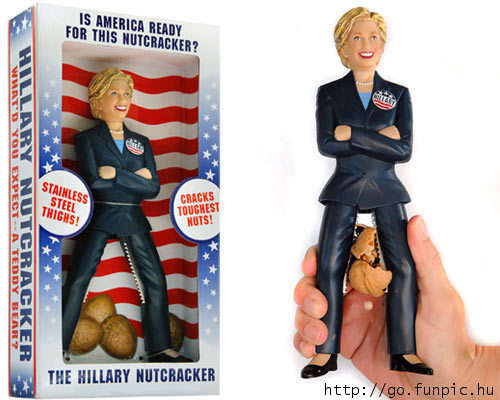 Is America Ready For This Nutcracker The Hillary Nutcracker Very Funny Hillary Clinton Picture