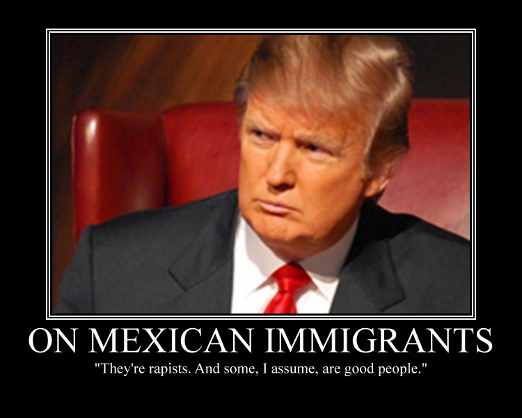 On Mexican Immigrants Funny Donald Trump Meme Poster 50 funniest donald trump meme images and photos on the internet