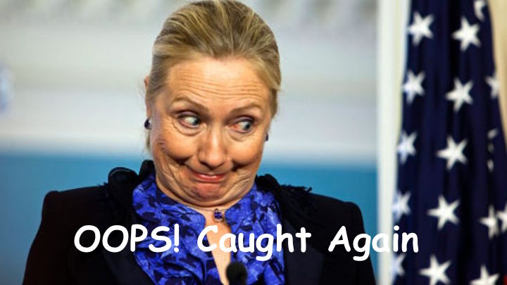 Oops Caught Again Funny Hillary Clinton Picture