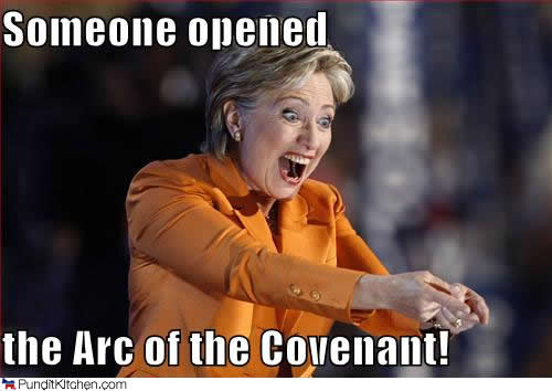 Someone Opened The Arc Of The Covenant Funny Hillary Clinton Meme Photo