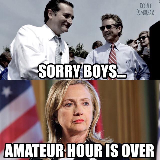 Sorry Boys Amateur Hour Is Over Funny Hillary Clinton Meme Image
