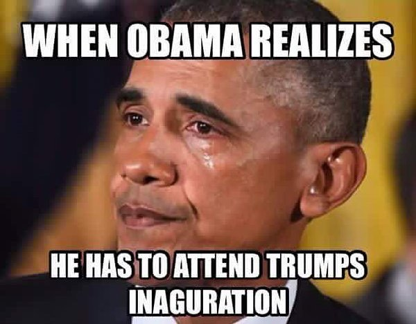 When Obama Realizes He Has To Attend Trumps Inaguration Funny Donald Trump Meme Image 50 funniest donald trump meme images and photos on the internet,Hillary Inauguration Meme