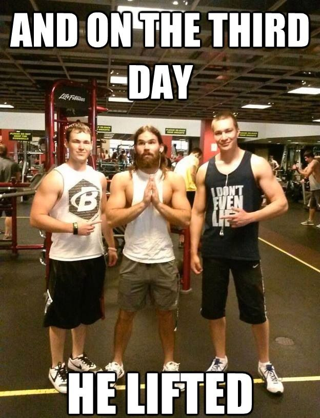 And On The Third Day He Lifted Funny Weightlifting Meme Image 43 most funniest weightlifting memes that will make you laugh