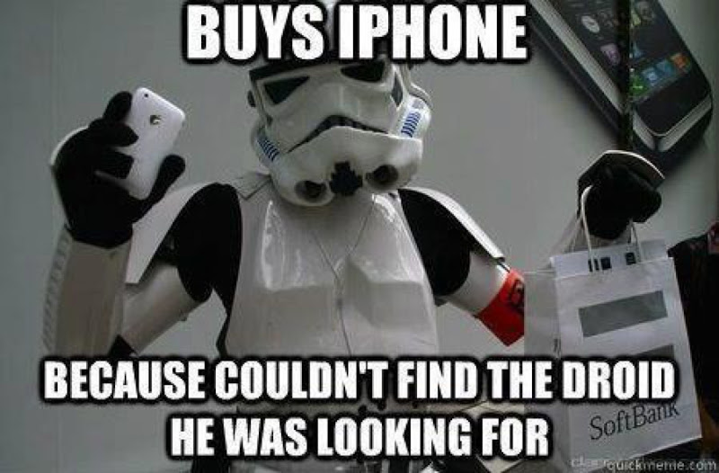 Funny Apple Meme : Buys iphone because couldn't find the droid he was looking for funny