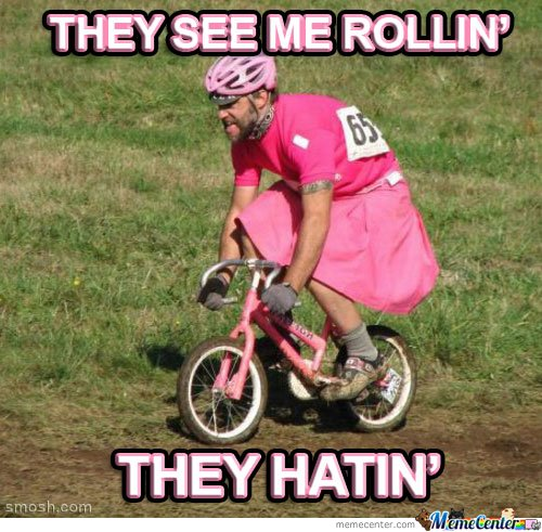 Funny Bike Meme They See Me Rollin They Hatin Picture 30 most funniest bike meme pictures that will make you laugh