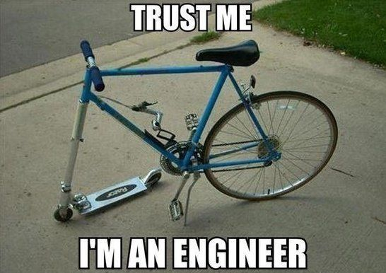 Funny Bike Meme Trust Me I Am An Engineer Picture For Whatsapp 30 most funniest bike meme pictures that will make you laugh