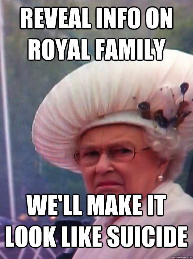 Funny Family Meme Reveal Info On Royal We Will Make It Look Like Suicide Picture 20 most funniest family meme pictures that will make you laugh