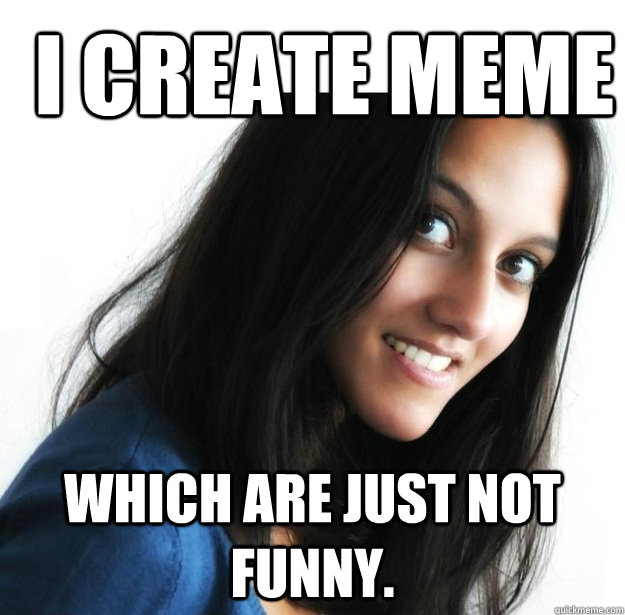 Funny Not Meme : Most funniest woman meme pictures and images on the