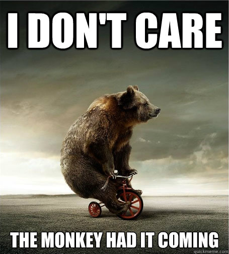 I Dont Care The Monkey Had It Coming Funny Bike Meme Picture 30 most funniest bike meme pictures that will make you laugh
