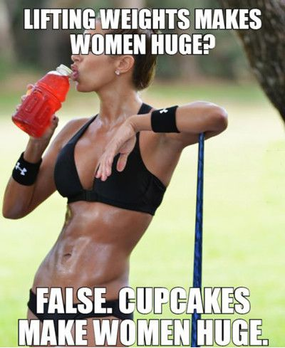 Lifting Weights Makes Women Huge False Cupcakes Make Women Huge Funny Weightlifting Meme Image 43 most funniest weightlifting memes that will make you laugh