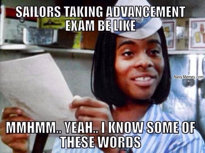 Sailors Taking Advancement Exam Be Like Mmhmm.. Yeah.. I Know Some Of These Words Funny Exam Meme Image 22 very funny exam meme pictures and images of all the time