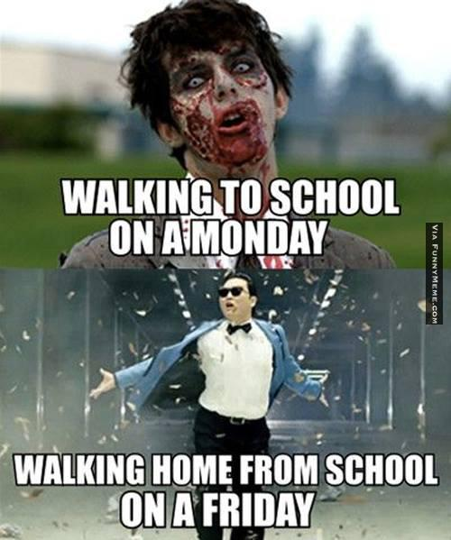 walking to school on a monday walking home from school on a friday meme