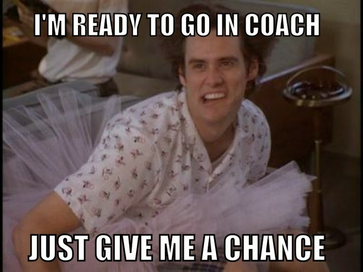 I Am Ready To Go In Coach Just Give Me A Chance Funny Jim Carrey Meme Image 34 most funniest jim carrey meme pictures on the internet