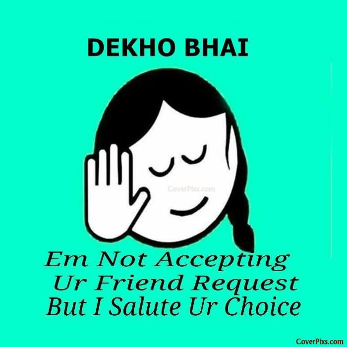 most funny dekh bhai pictures and photos that will make you laugh