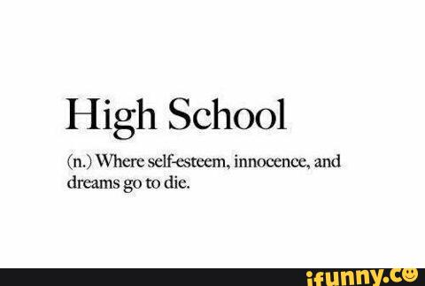 Quotes About High School Life Tumblr 32 Most Funnies...