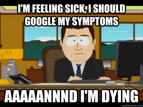 Image result for how i feel when i'm sick meme