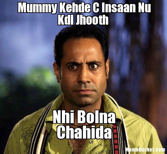Mummy Kehde C Insaan Nu Kdi Jhooth Nahi Bolna Chahida Funny Punjabi Meme Image