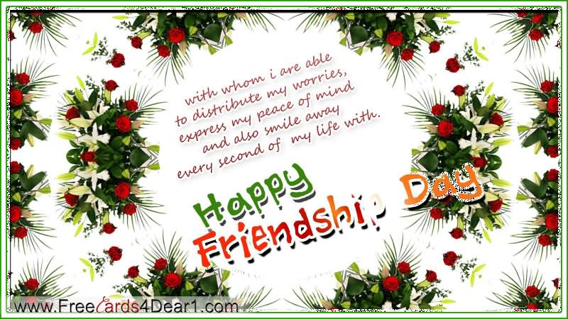 40 incredible happy friendship day greeting card pictures with whom i are able to distribute my worries happy friendship day card m4hsunfo