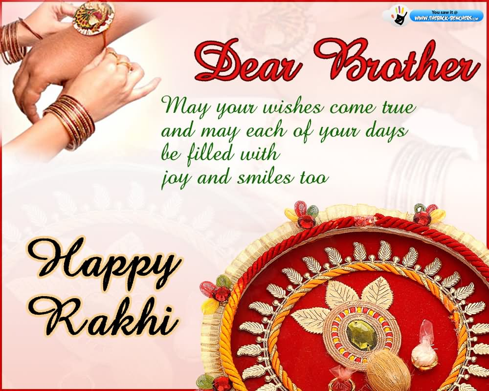 40 incredible raksha bandhan greeting pictures dear brother may your wishes come true and may each of your days be filled with m4hsunfo