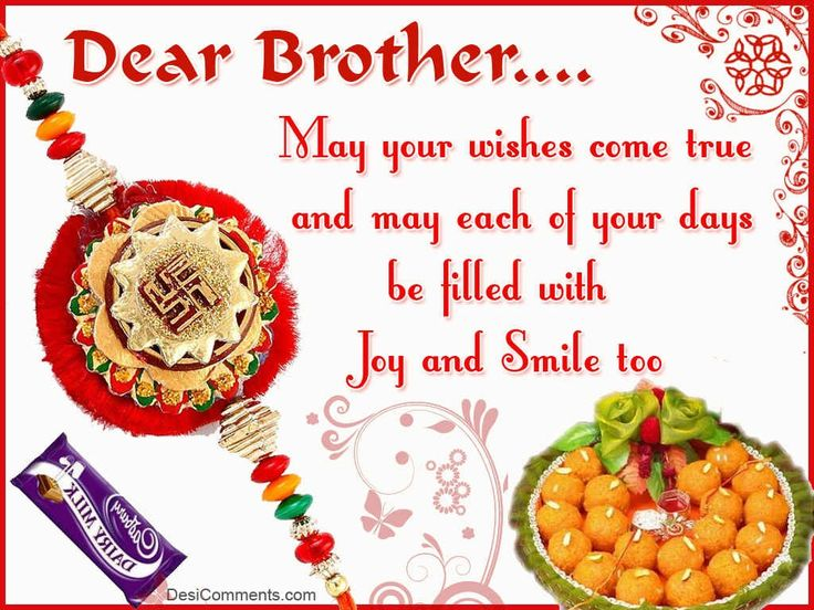 50 beautiful raksha bandhan wishes and greetings for brother dear brother may your wishes come true and may each of your days be filled with m4hsunfo