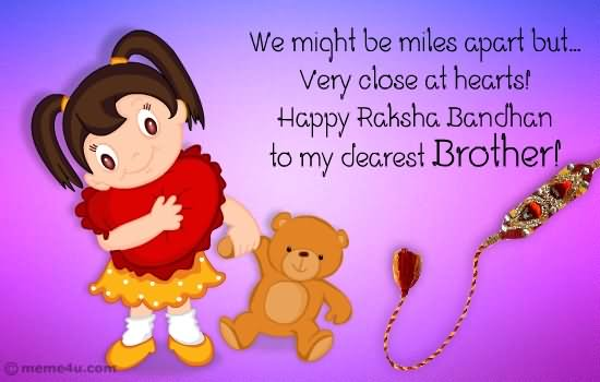 Raksha Bandhan Quotes For Brother Who Is Far Away