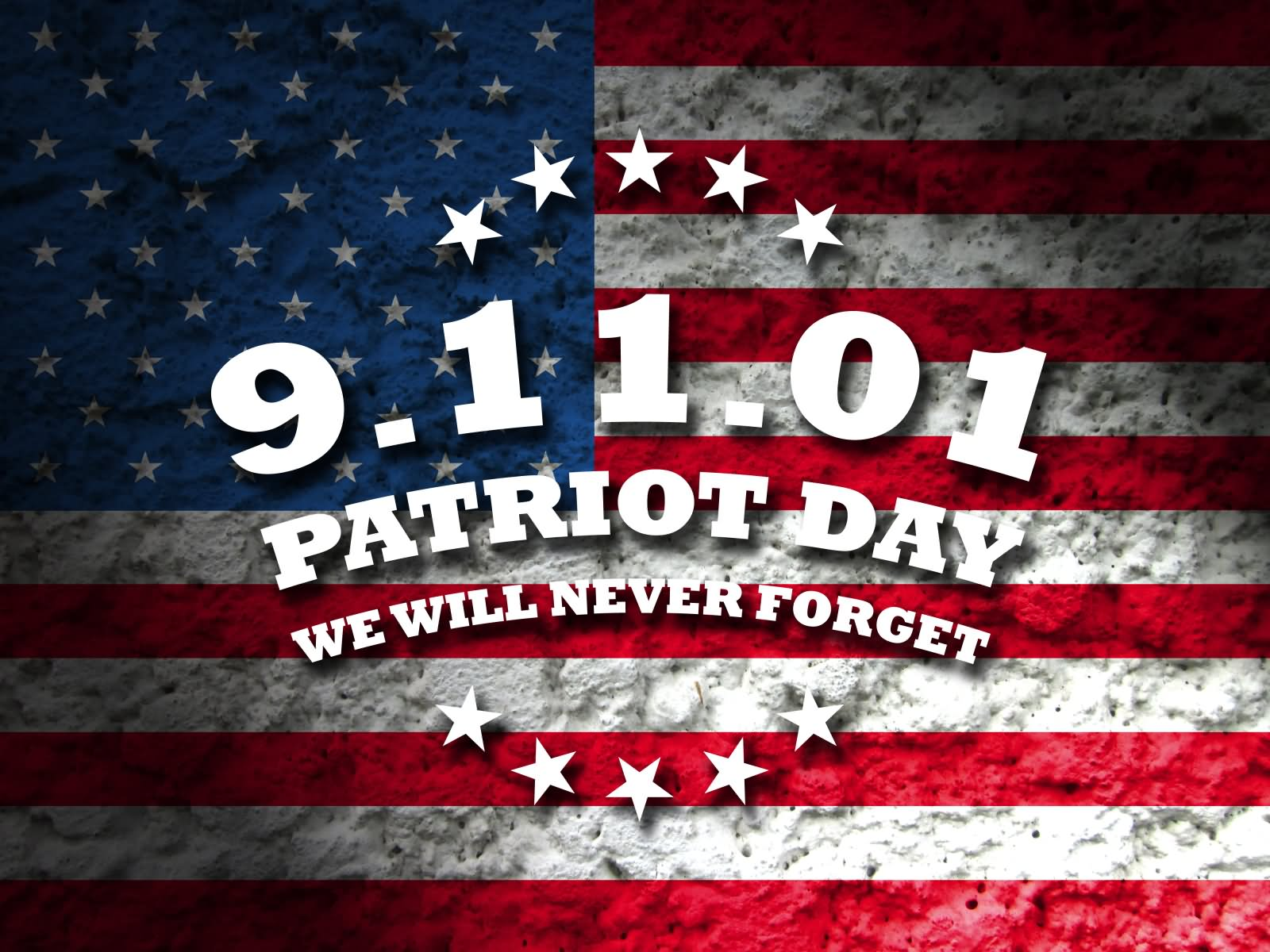 9-11-01 Patriot Day We Will Never Forget
