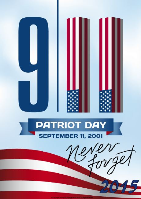 9-11 Patriot Day September 11, 2001