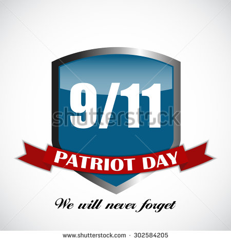 9-11 Patriot Day We Will Never Forget