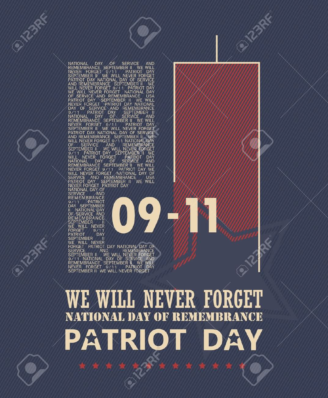 9-11 We Will Never Forget National Day Of Remembrance Patriot Day