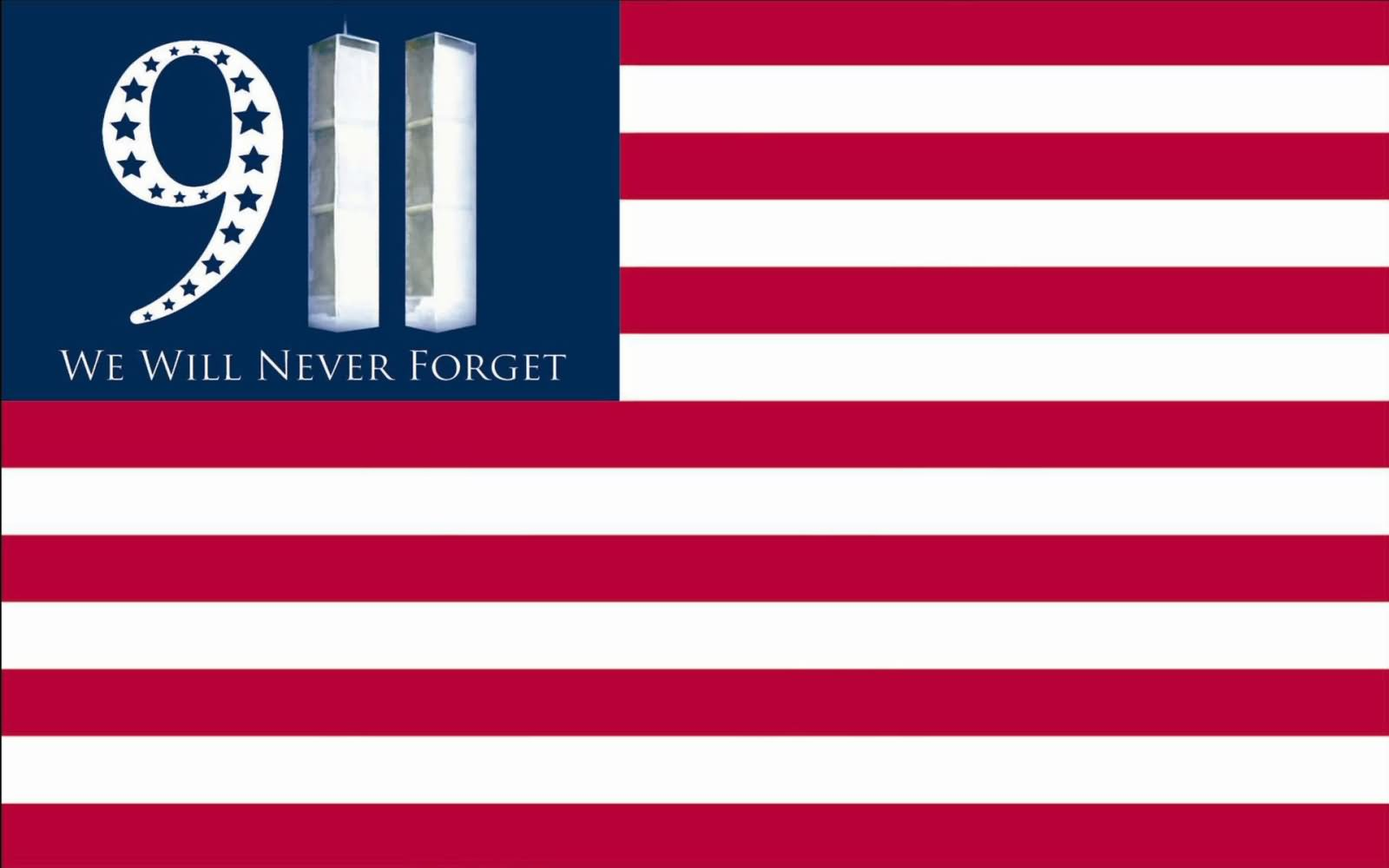 9-11 We Will Never Forget Patriot Day