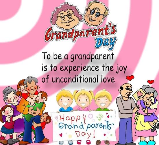 35 most beautiful grandparents day greeting card images grandparents day to be a grandparent is to experience the joy of unconditional love greeting card m4hsunfo
