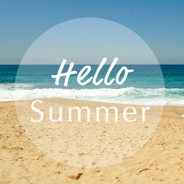 Hello Summer Happy First Day Of Summer Wishes Image