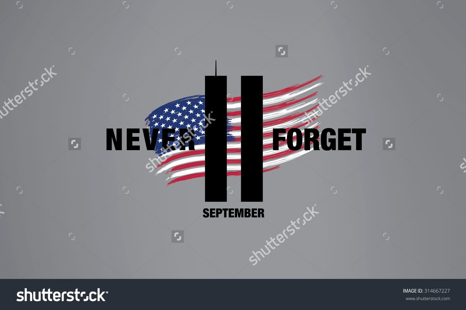 Never Forget 11 September Patriot Day Picture